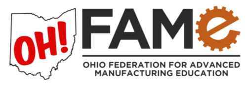 OH! FAME - Ohio Federation for Advanced Manufacturing Education