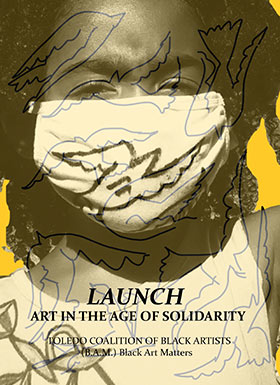 Launch; Art in the Age of Solidarity