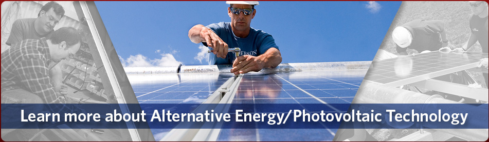 Learn more about Alternative Energy/Photovoltaic Technology