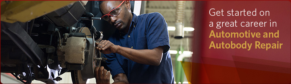 Get started on a great career in Automotive and Autobody Repair