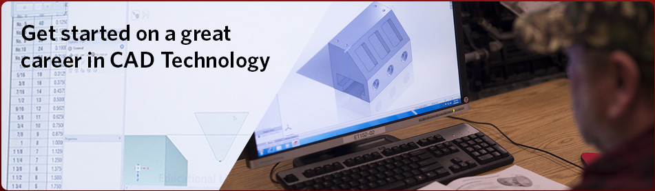 Get started on a great career in CAD Technology