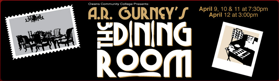 Owens Community College Presents The Dining Room by A.R. Gurney