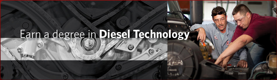Earn a degree in Diesel Technology