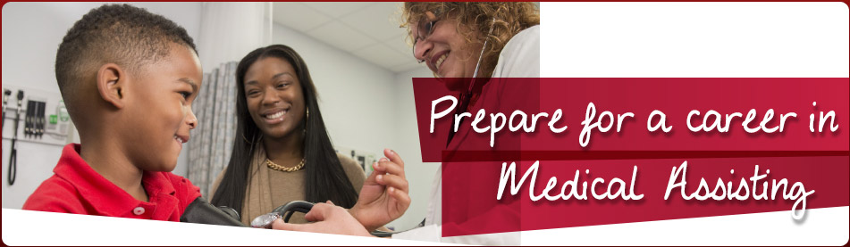 Prepare for a Career in Medical Assisting