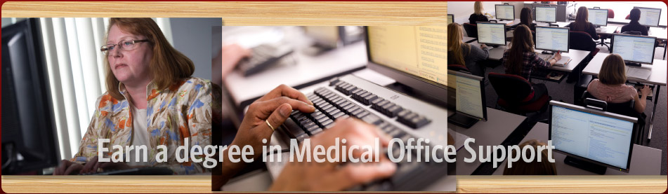 Earn a Degree in Medical Office Support