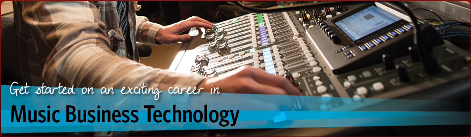 Get started on an exciting career in Music Business Technology
