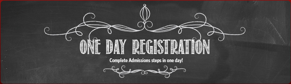 Complete Registration in one day!