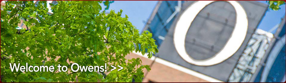 Welcome to Owens! Click for helpful information.