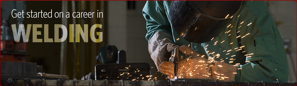 Get Started on a Career in Welding