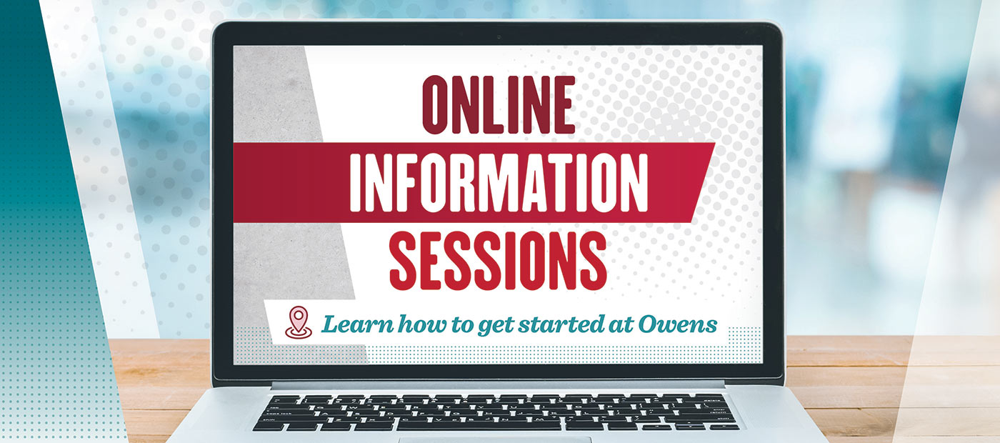 Online Information Sessions. Sign up for a session today!